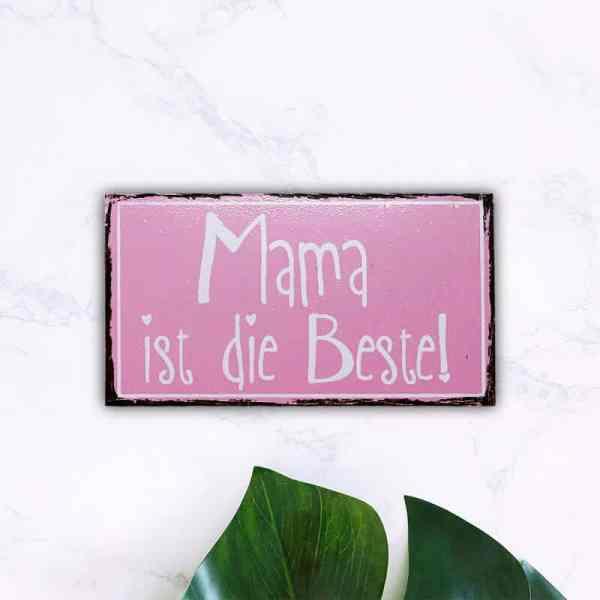 Mama ist die Beste Metallschild