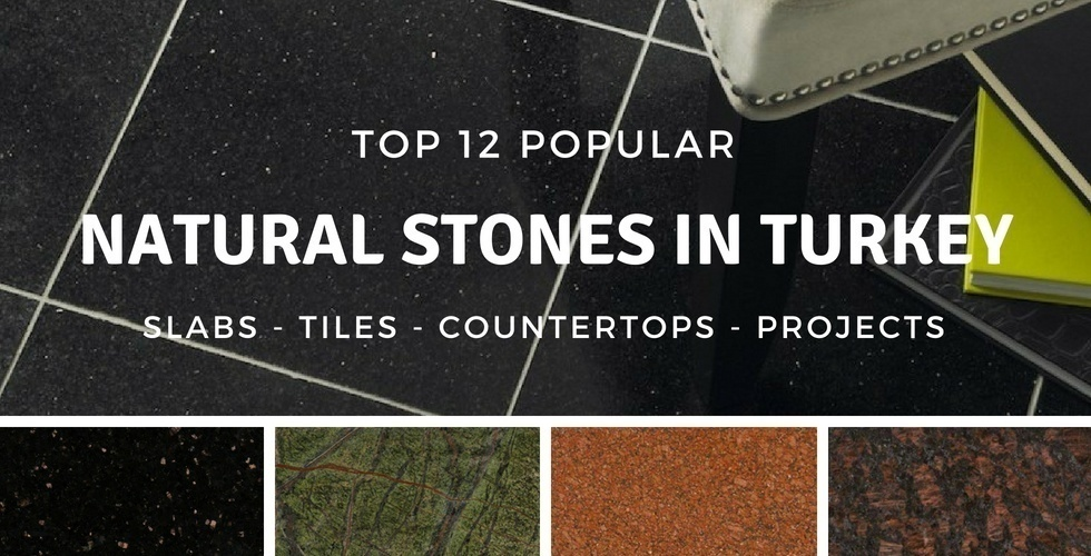 Top Natural Stones in Turkey