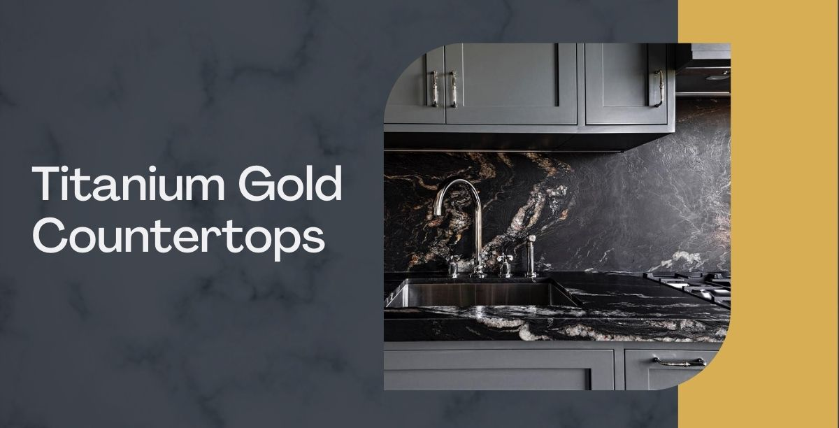TITANIUM-GOLD-COUNTERTOPS