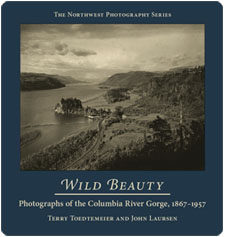 Wild Beauty defines the artistic image of the Columbia River Gorge