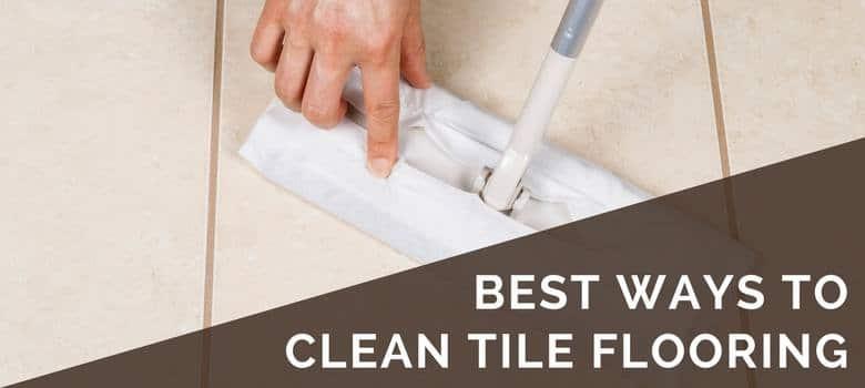 best ways to clean tile flooring