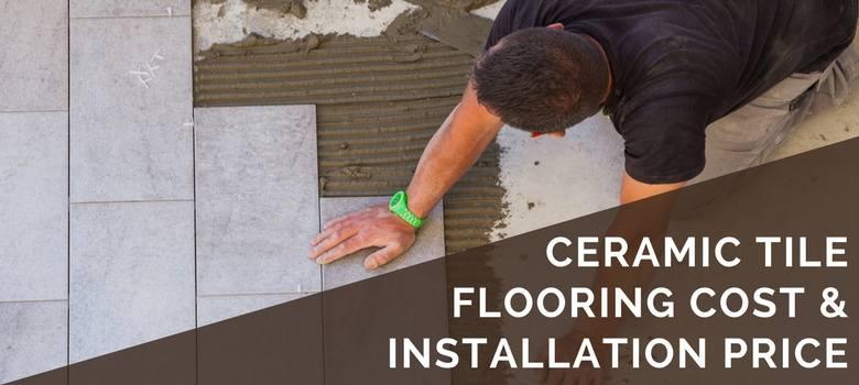 ceramic tile cost installation