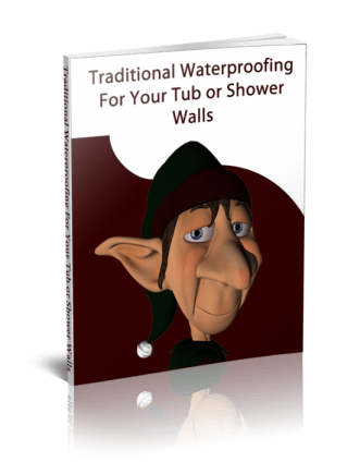 Traditional Waterproofing for Tub and Shower Walls - the complete ebook manual.