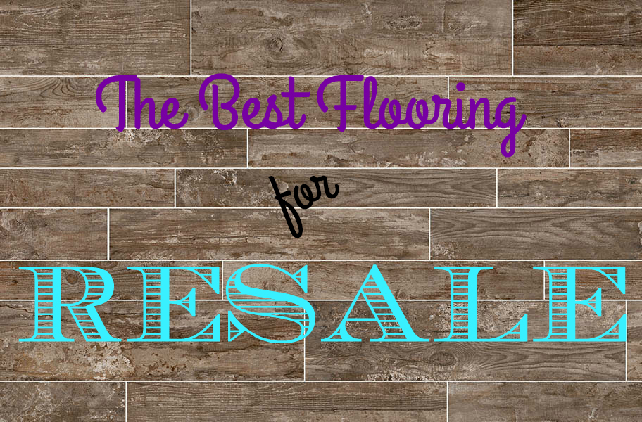 The Best Flooring for Resale