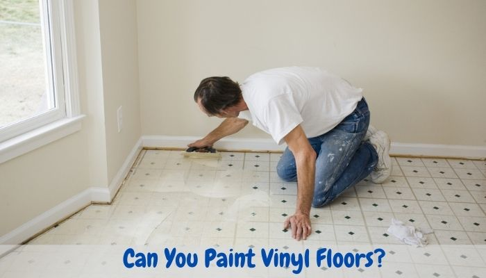 can you paint vinyl floors how to