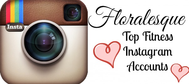 My favourite fitness Instagrammers Floralesque