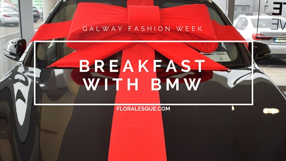 Galway Fashion Trail Floralesque Bmw breakfast