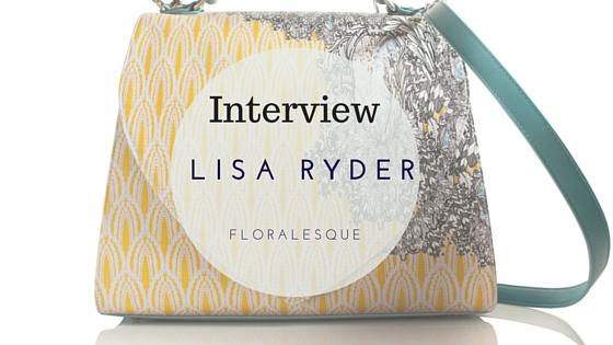 Interview with Designer Lisa Ryder
