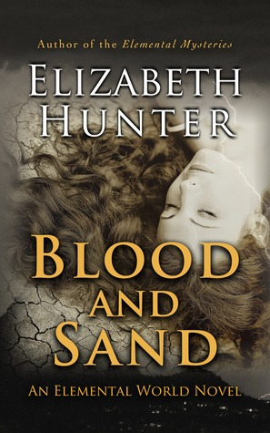 Book cover for Elemental World 2 - Blood and Sand by Elizabeth Hunter