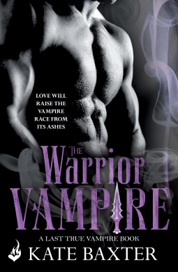 book cover for Last True Vampire 2 - The Warrior Vampire by Kate Baxter