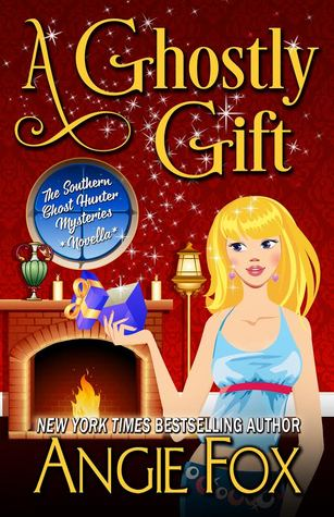 book cover for Southern Ghost Hunter Mysteries 1.5 - A Ghostly Gift by Angie Fox