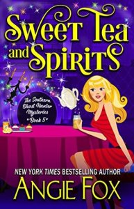 Review: Sweet Tea and Spirits (Southern Ghost Hunter Mysteries #5) by Angie Fox @AngieFoxauthor
