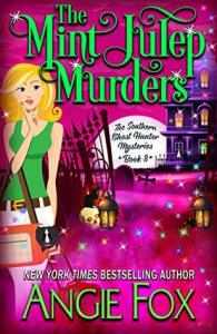 Review: The Mint Julep Murders (Southern Ghost Hunter Mysteries #8) by Angie Fox