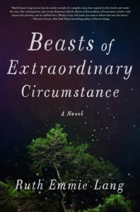 ARC Review: Beasts of Extraordinary Circumstance by Ruth Emmie Lang @ruthemmielang
