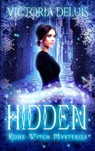 ARC Review: Hidden (Rune Witch Mysteries #2) by Victoria DeLuis