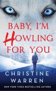 book cover for Alphaville 1 - Baby Im Howling For You by Christine Warren