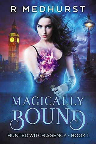 book cover for Hunted Witch Agency 1 - Magically Bound - Rachel Medhurst