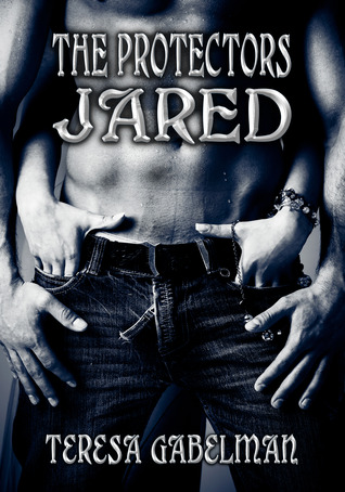 book cover for The Protectors 2 - Jared by Teresa Gabelman