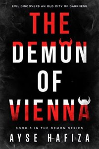 Flora Reviews: The Demon of Vienna (The Demon Series #5) by Ayse Hafiza @AyseHafiza