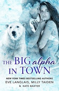 ARC Review: The Big Alpha in Town (Fur #2) by Eve Langlais, Milly Taiden and Kate Baxter