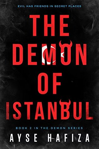 book cover for The Demon Series 2 - Demon of Istanbul by Ayse Hafiza