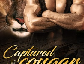 Book Cover for Cougar Creek Mates book 2 - Captured by Her Cougar by Felicity Heaton