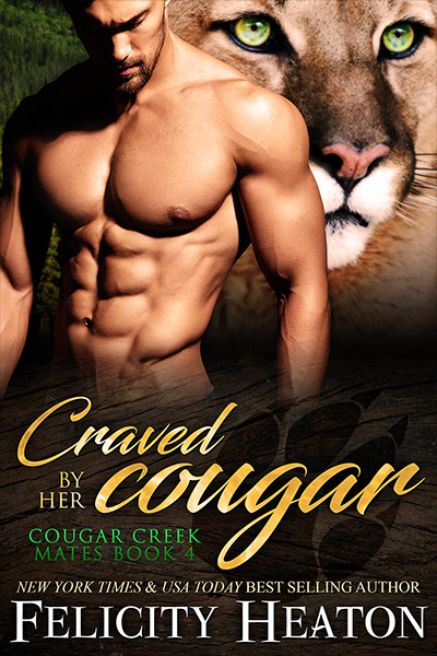 Book Cover for Cougar Creek Mates book 4 - Craved by Her Cougar by Felicity Heaton