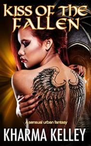 ARC Review: Kiss of the Fallen by Kharma Kelley