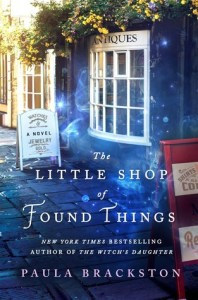 ARC Review: The Little Shop Of Found Things (Found Things #1) by Paula Brackston