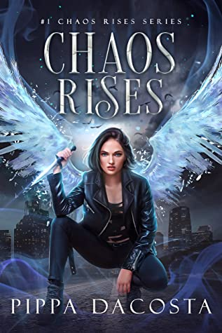 book cover for Chaos Rises 1 - Chaos Rises by Pippa DaCosta - new cover