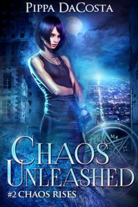 Chaos Unleashed (Chaos Rises #2) by Pippa DaCosta – Review @PippaDaCosta