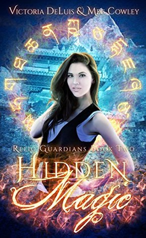 book cover for Relic Guardians 2 - Hidden Magic - Meg Cowley and Victoria DeLuis