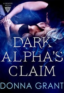 Review: Dark Alpha's Claim (Reaper #1) by Donna Grant