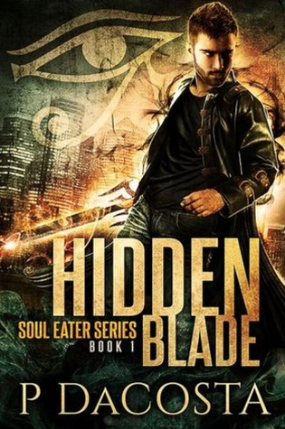 book cover for Soul Eater 1 - Hidden Blade by Pippa DaCosta