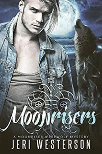 book cover for Moonriser Werewolf Mysteries book 1 - Moonriser by Jeri Westerson
