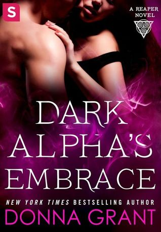 book cover for Reaper book 2 - Dark Alpha's Embrace by Donna Grant