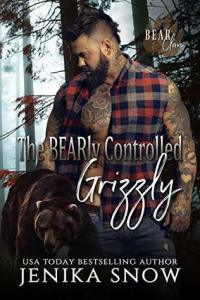Mini-Review: The BEARly Controlled Grizzly (Bear Clan #1) by Jenika Snow