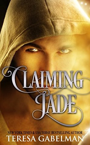 book cover for Claiming Jade by Teresa Gabelman