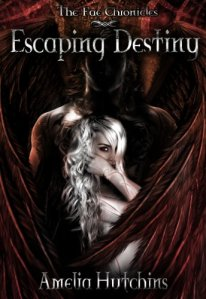 Review: Escaping Destiny (The Fae Chronicles #3) by Amelia Hutchins