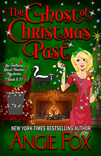 book cover for Southern Ghost Hunter Mysteries 8.5 - The Ghost of Christmas Past by Angie Fox