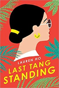 book cover for Last Tang Standing by Lauren Ho