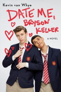 book cover for Date Me, Bryson Keller by Kevin van Whye