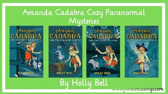 Series banner for Amanda Cadabra Cozy Paranormal Mysteries Series by Holly Bell