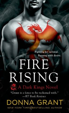 book cover for Dark Kings 2 - Fire Rising by Donna Grant