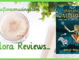 Featured Image of ARC review for Amanda Cadabra 3 - The Flawless Plan by Holly Bell