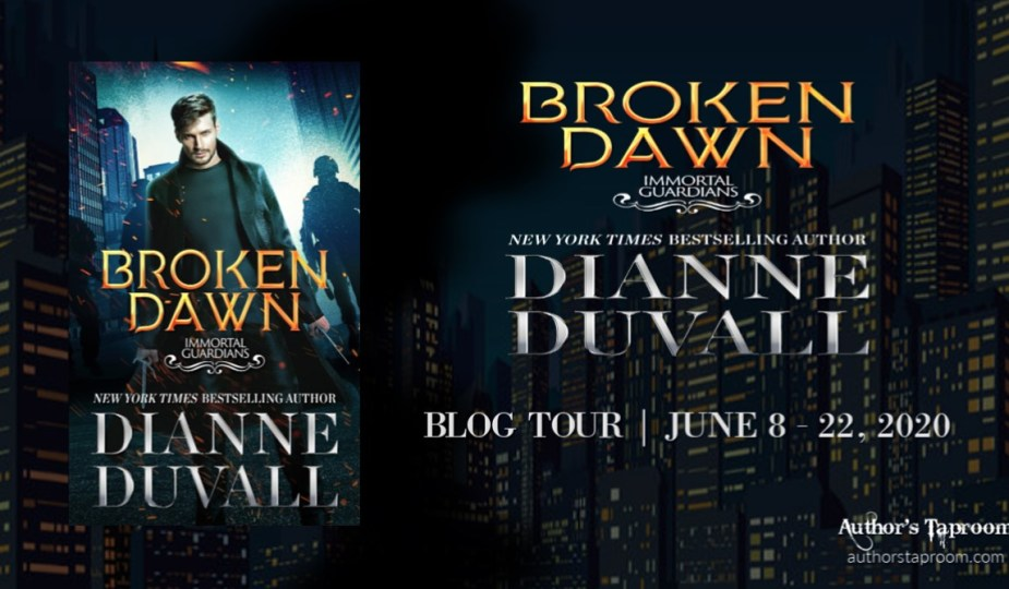Immortal Guardians 10 - Broken Dawn - Dianne Duvall - Blog Tour Graphic 1197x699