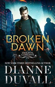 Review: Broken Dawn (Immortal Guardians #10) by Dianne Duvall