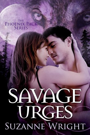book cover for The Phoenix Pack book 5 - Savage Urges by Suzanne Wright