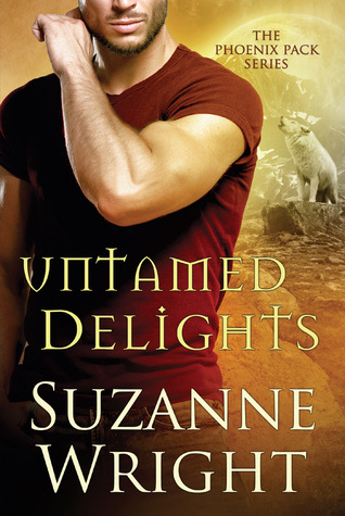 book cover for The Phoenix Pack book 8 - Untamed Delights by Suzanne Wright