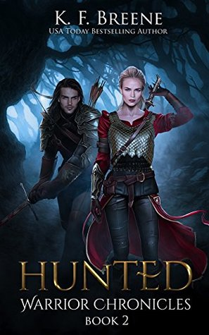 book cover for Warrior Chronicles book 2 - Hunted by K.F. Breene